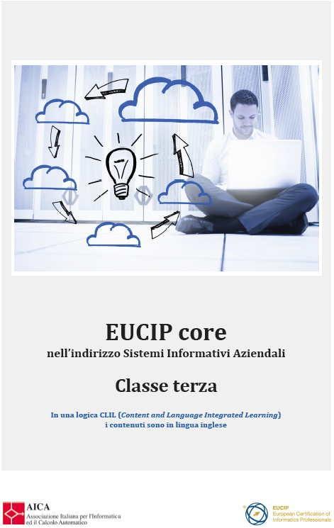 EUCIP Core nell'indirizzo Sistemi Informativi Aziendali Classe Terza