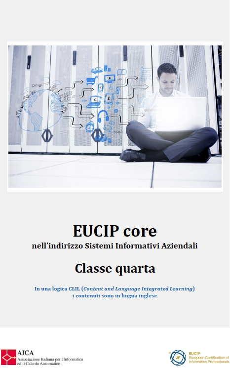 EUCIP Core nell'indirizzo Sistemi Informativi Aziendali Classe Quarta