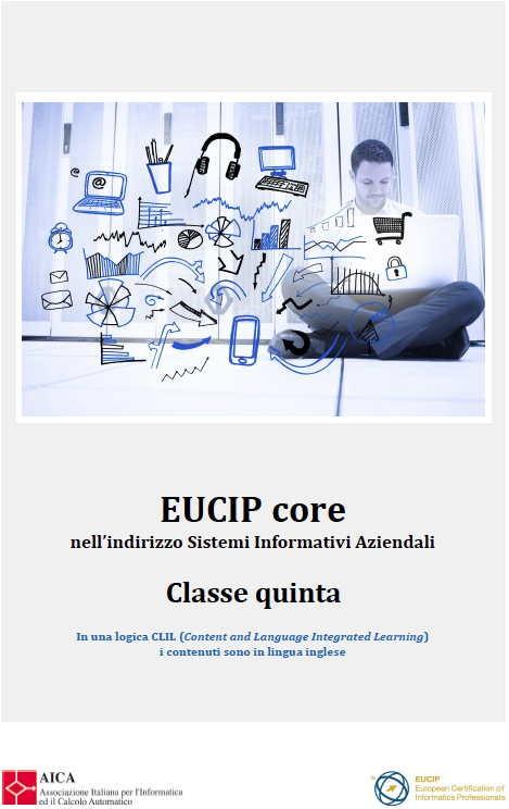 EUCIP Core nell'indirizzo Sistemi Informativi Aziendali Classe Quinta