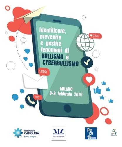 BULLISMO e CYBERBULLISMO Identificare, prevenire e gestire i fenomeni -CORSO CON ESAME DI CERTIFICAZIONE MILANO 8-9 FEBBRAIO 2019
