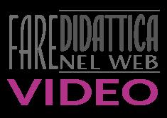 Corso video per Didattica Flipped