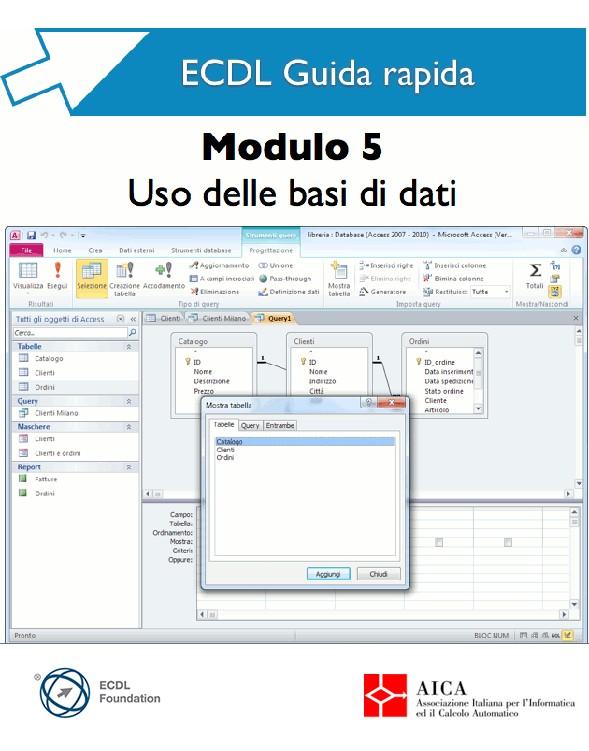 Guida rapida ECDL 5 - Uso delle basi dati