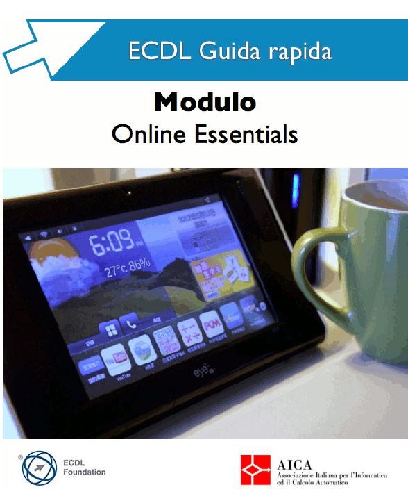 Guida Rapida Nuova ECDL - Online Essentials