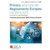 Privacy alla luce del Regolamento Europeo UE 2016/679
