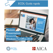 Guida rapida Nuova ECDL V6.0 - Presentation - Windows 7 e Office 2013