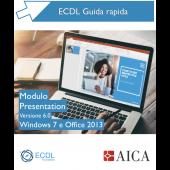 Guida rapida Nuova ECDL V6.0 - Presentation - Windows 7 e Office 2013