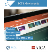 Guida rapida Nuova ECDL V6.0 - Presentation - Windows 10 e Office 2016