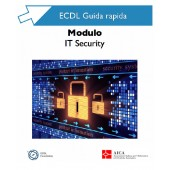 Guida Rapida Nuova ECDL - IT Security 2.0