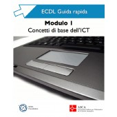 Guida rapida ECDL 1 - Concetti di base dell'ICT