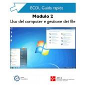 Guida rapida ECDL 2 - Uso computer e gestione file