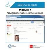 Guida Rapida ECDL 7 - Web e comunicazione