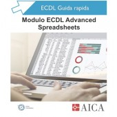 Guida Rapida Nuova ECDL Advanced - Spreadsheets